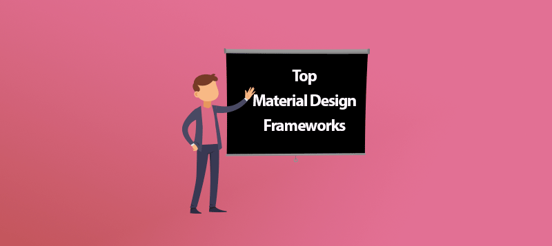 10 Top Material Design Frameworks for 2019