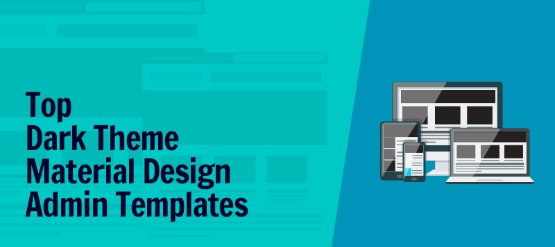 Top Dark Theme Material Design Admin Templates