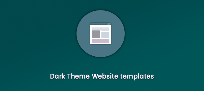 Ten Best Dark Theme Website Templates