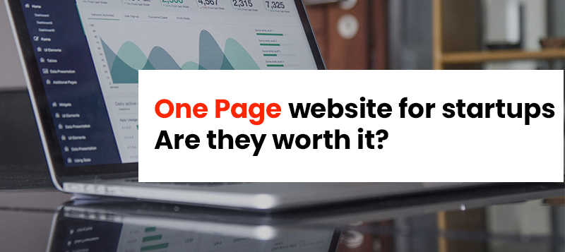 One Page Website For Startups: Are they worth it?