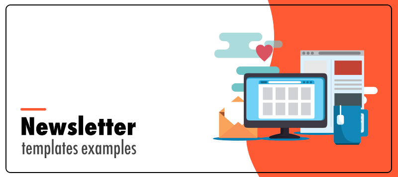 10+ Engaging Newsletter Template Examples That Can Impress Your Audience