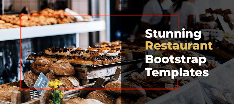 10 Stunning Restaurant Bootstrap Templates