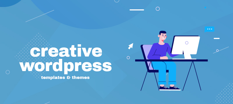 Creative WordPress Templates & Themes That Are Packed with Features