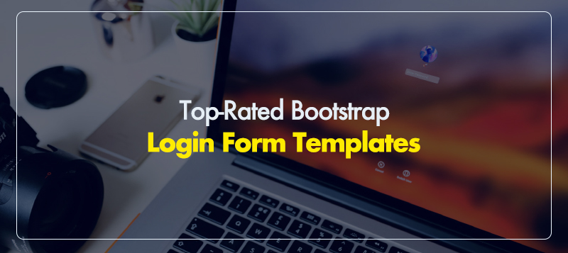 10 Top-Rated Bootstrap Login Form Templates of 2019