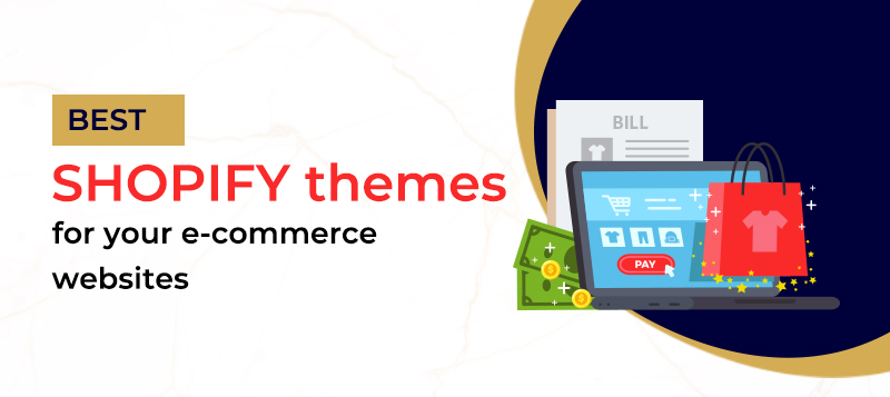 10 Best Shopify Themes for your E-commerce Websites