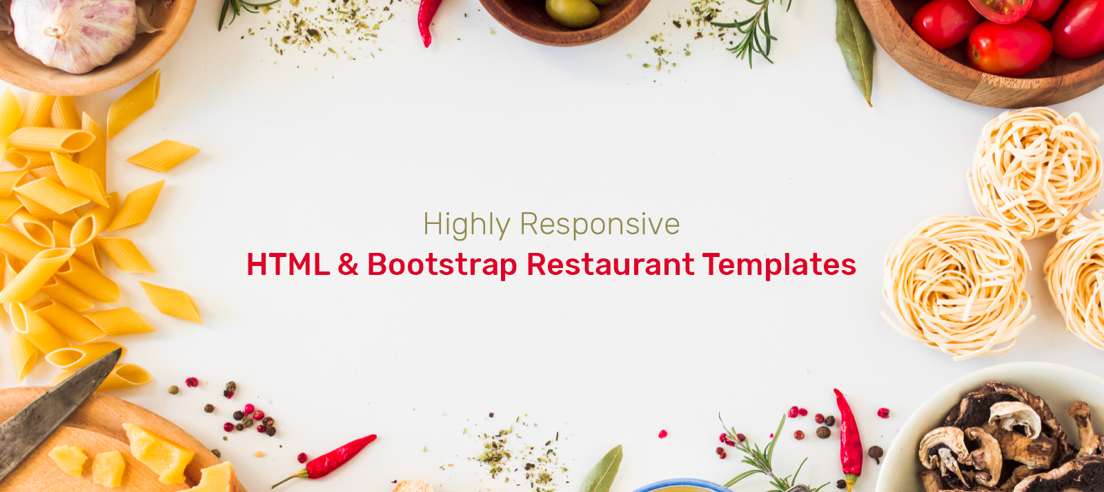 7 Highly Responsive HTML and Bootstrap Restaurant Templates